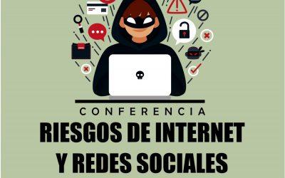 CONFERENCIA RIESGOS DE INTERNET Y REDES SOCIALES
