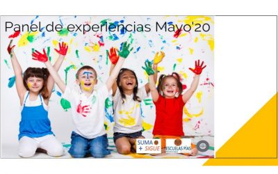 Paneles de experiencias educativas Escolapios Emaus Mayo'20